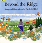 Beyond the Ridge, by Paul Goble