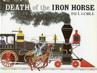 Death of the Iron Horse, by Paul Goble