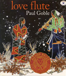 Love Flute, by Paul Goble