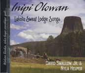 INIPI OLOWAN (Sweat Lodge Songs)